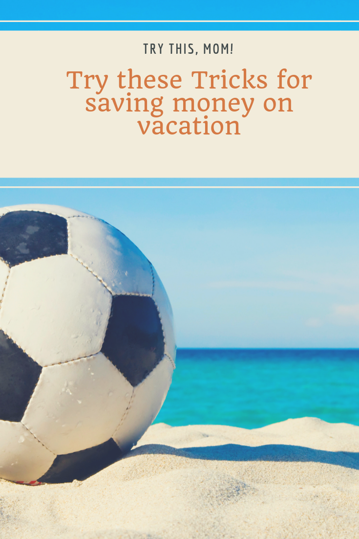 save money on vacation in orlando, save money on vacation with kids