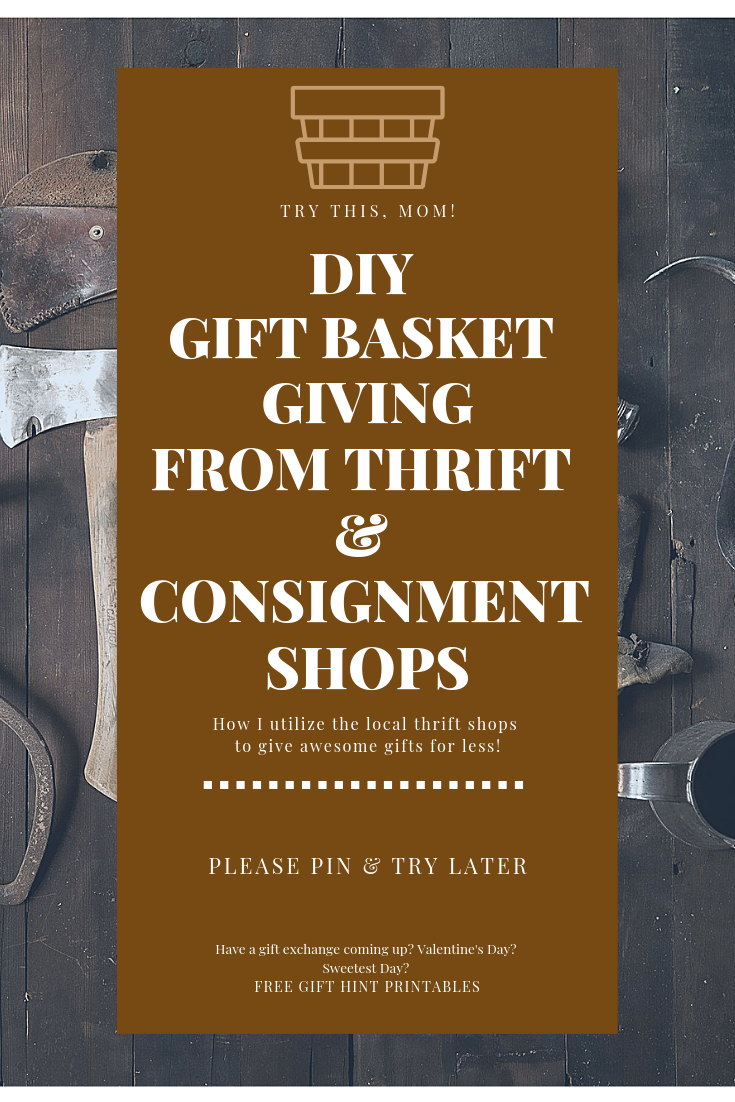 gift baskets free hint printables